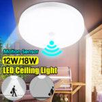 Оригинал              12 Вт 18 Вт Интеллектуальное Движение Датчик LED Потолочный Светильник Домашний Светильник Детектив Лампа AC220V